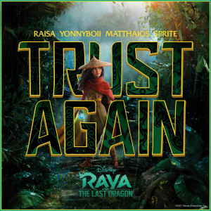 """อัลบัม Trust Again (Inspired by """"Raya and the Last Dragon"""") ศิลปิน SPRITE"""