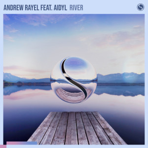 Album River from Andrew Rayel