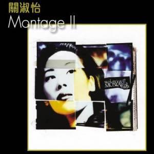 關淑怡的專輯Montage II