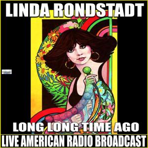 Linda Ronstadt的專輯Long, Long Time Ago