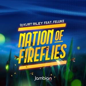 Album Nation of Fireflies from DJ Kurt Riley