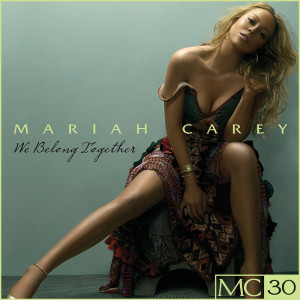 อัลบัม We Belong Together - EP ศิลปิน Mariah Carey