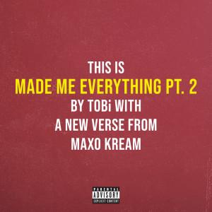 Maxo Kream的專輯Made Me Everything Pt. 2