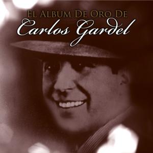 El Album De Oro De Carlos Gardel 1931 Carlos Gardel