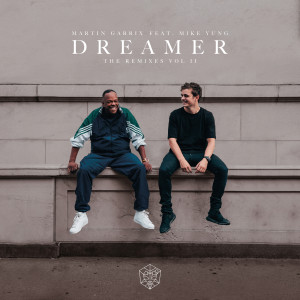 Dreamer (Remixes Vol. 2) 2018 Martin Garrix; Mike Yung; Brooks