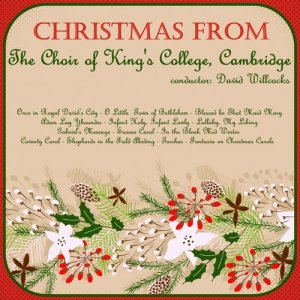 Album Christmas from King's College, Cambridge from The Choir of King's College, Cambridge