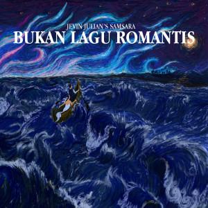 Bukan Lagu Romantis dari Jevin Julian