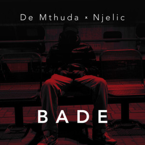 Listen to Bade song with lyrics from De Mthuda