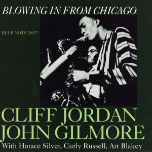 Blowing In From Chicago 2009 Clifford Jordan