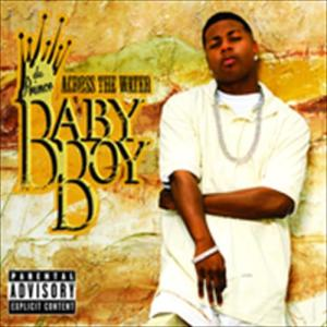 Across The Water 2007 Baby Boy Da Prince