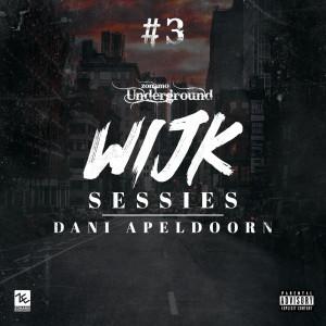 Listen to Wijksessie #3 Zonamo Underground (Explicit) song with lyrics from dani apeldoorn