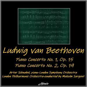London Symphony Orchestra的專輯Beethoven: Piano Concerto No.1, OP. 15 - Piano Concerto NO. 2, OP. 19 (Live)
