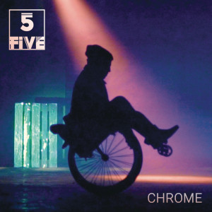 Album Chrome from Five