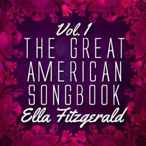 Ella Fitzgerald的專輯The Great American Songbook Vol. 1