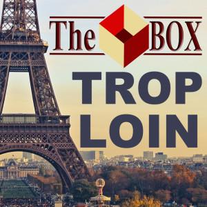 Album Trop Loin (Single) from The Box