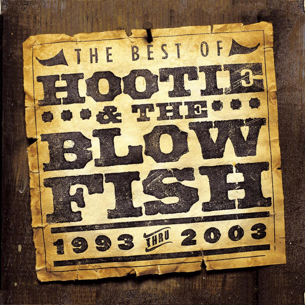 Use Me 2004 Hootie & The Blowfish