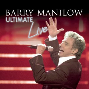 Album Ultimate Manilow Live from Barry Manilow