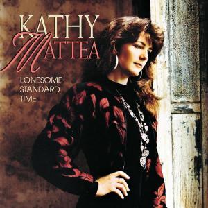 Lonesome Standard Time 1992 Kathy Mattea
