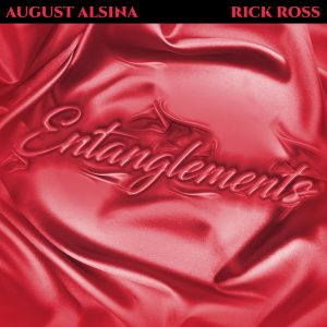 Listen to Entanglements song with lyrics from August Alsina