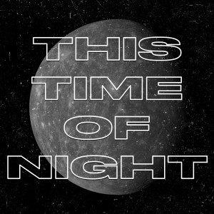 Album This Time of Night (Explicit) from Sox