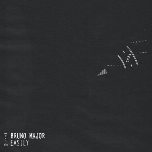 Listen to Easily song with lyrics from Bruno Major