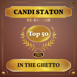 Album In the Ghetto (Billboard Hot 100 - No 48) from Candi Staton