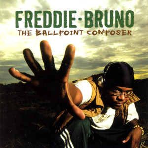 The Ball Point Composer 2002 Freddie Bruno