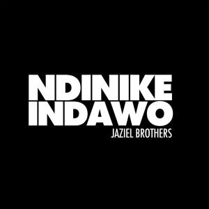 Album Ndinike Indawo from Jaziel Brothers