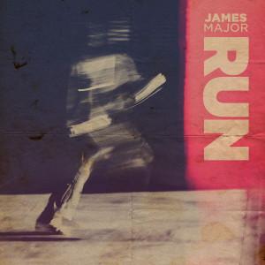 Run dari James Major