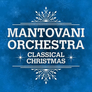 Album Classical Christmas from Mantovani Orchestra