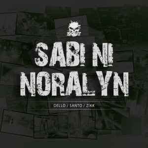 Album Sabi Ni Noralyn from Santo