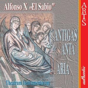 """Album Alfonso """"El Sabio"""": Cantigas de Santa Maria from Theatrum Instrumentorum"""