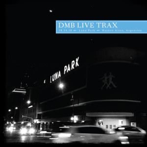 Album Live Trax Vol. 27: Luna Park, Buenos Aires, Argentina from Dave Matthews Band
