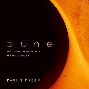 Album Paul's Dream (Dune: Music from the Soundtrack) from Hans Zimmer