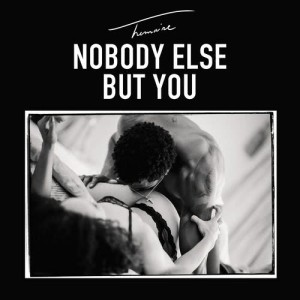 Trey Songz的專輯Nobody Else But You