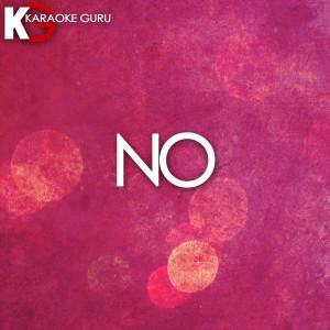 Karaoke Guru的專輯No (Originally Performed by Meghan Trainor) [Karaoke Version]