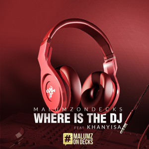 Album Where Is the DJ from Malumz On Decks