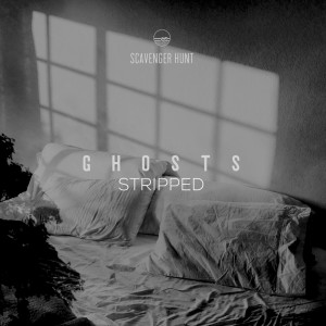 Album Ghosts (Stripped) from Scavenger Hunt