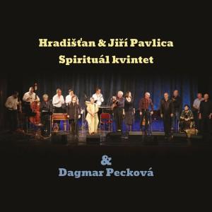 Album Hradišťan & Jiří Pavlica & Spirituál kvintet & Dagmar Pecková (Live) from Spirituál Kvintet
