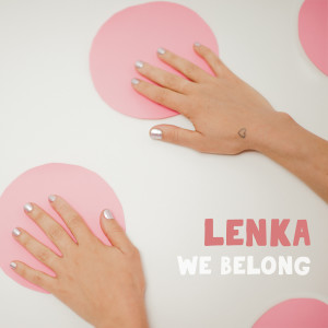 Lenka的專輯We Belong