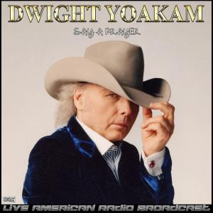 Album Say a Prayer (Live) from Dwight Yoakam