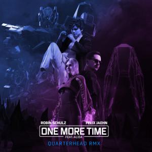 Robin Schulz的專輯One More Time (feat. Alida) (Quarterhead Remix)
