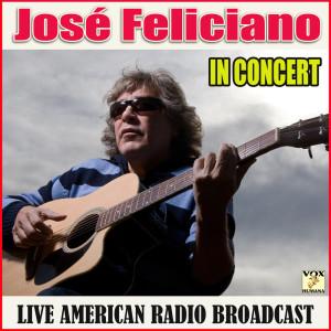 Jose Feliciano的專輯In Concert (Live)