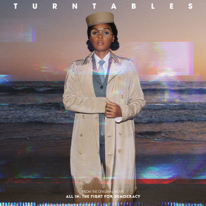 """Janelle Monáe的專輯Turntables (from the Amazon Original Movie """"All In: The Fight for Democracy"""") (Explicit)"""