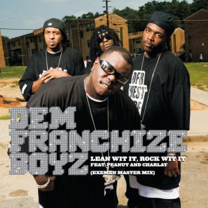 Lean Wit It, Rock Wit It 2006 Dem Franchise Boyz