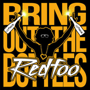 Listen to Bring Out The Bottles song with lyrics from Redfoo