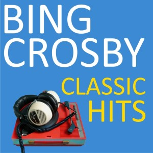 Album Classic Hits from Bing Crosby