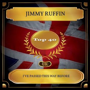 Album I've Passed This Way Before (UK Chart Top 40 - No. 29) from Jimmy Ruffin