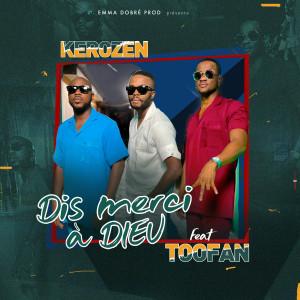 Album Dis merci à Dieu from DJ KEROZEN