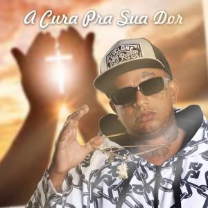Album A Cura pra Sua Dor from JT